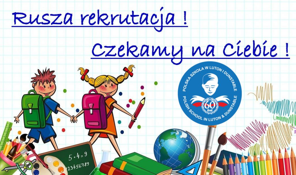 Rekrutacja 2021 Polska Szkoła Luton Dunstable
